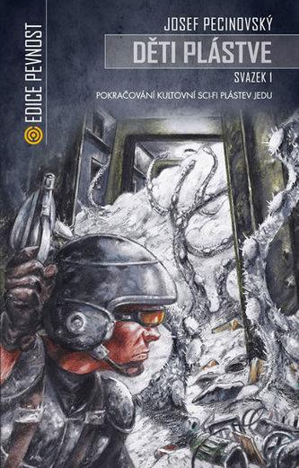 Děti plástve 1 (Volné pokračování sci-fi Plástev jedu) - Josef Pecinovský