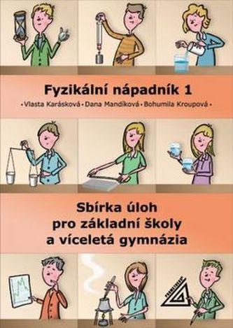 Sbírka úloh z fyziky pro ZŠ a víceletá gymnázia - Vlasta Karásková; Dana Mandíková