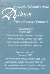 Album pozdně středověkého písma XIV.