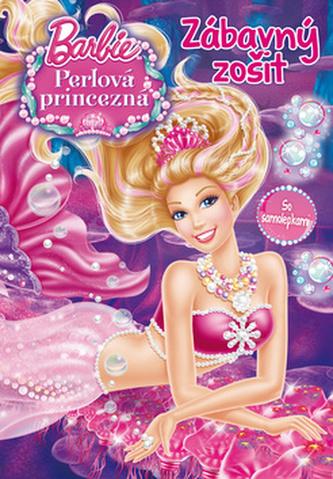 Barbie Perlová princezná Zábavný zošit