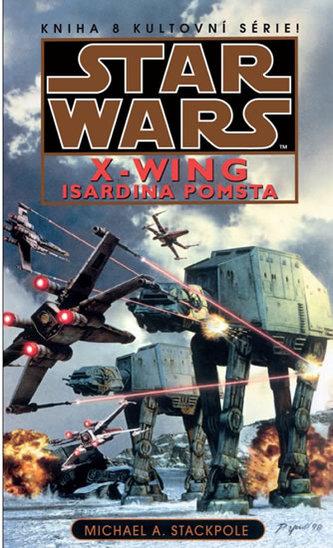 Star Wars - X-Wing 8 - Isardina pomsta