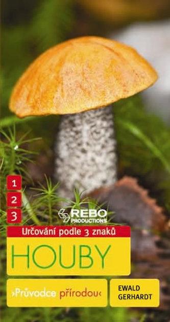Houby - Průvodce přírodou - 3 znaky - Klíč ke spolehlivému určování