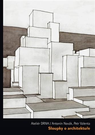 Sloupky o architektuře - Petr Valenta