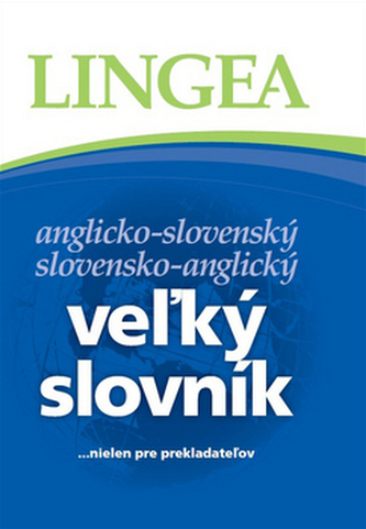 Veľký slovník anglicko-slovenský slovensko-anglický