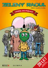 Zelený Raoul - Cesta do pozadí