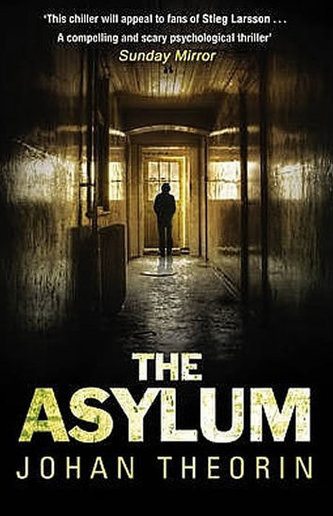 The Asylum (anglicky) - Johan Theorin
