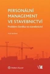 Personální management ve stavebnictví