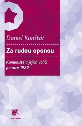 Za rudou oponou - Daniel Kunštát