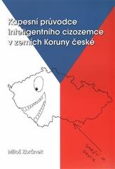 Kapesní průvodce inteligentního cizomce v zemích Koruny české