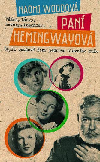 Paní Hemingwayová - Naomi Wood