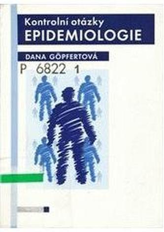 Kontrolní otázky epidemiologie