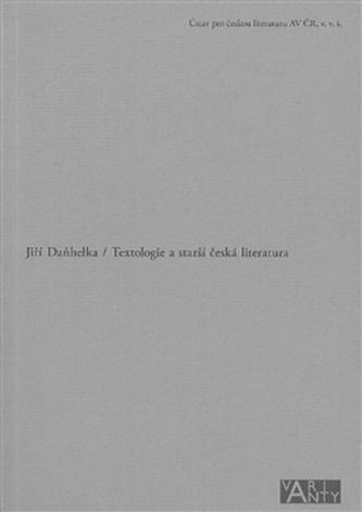 Textologie a starší česká literatura