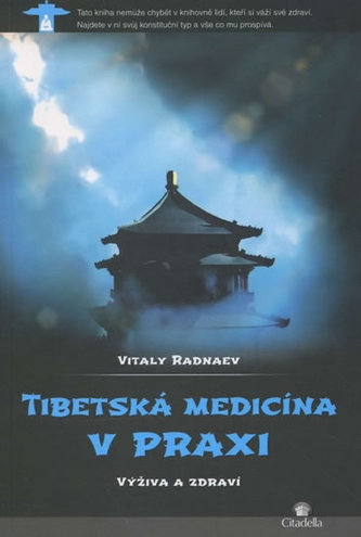 Tibetská medicína v praxi