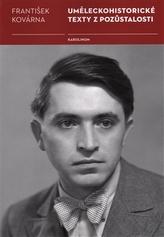Uměleckohistorické texty z pozůstalosti Františka Kovárny