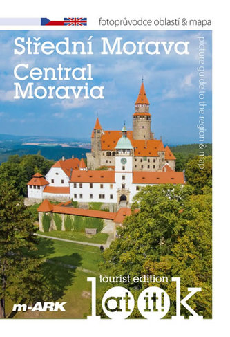 Střední Morava - Turistický fotoprůvodce oblastí + mapa (ČJ, AJ)