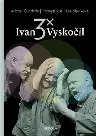 3x Ivan Vyskočil - Michal Čunderle
