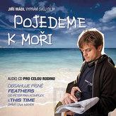 Jiří Mádl - Pojedeme k moři - CD