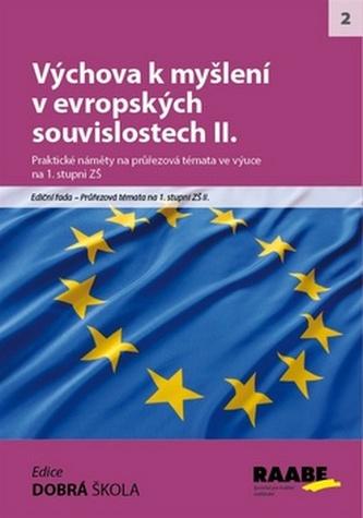 Výchova k myšlení v evropských a globálních souvislostech II.