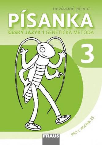 Písanka 3 - Český jazyk pro 3. ročník ZŠ (nevázané písmo)