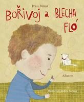 Bořivoj a Blecha Flo