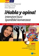 Habla y opina! Intenzivní kurz španělské konverzace