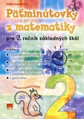 Päťminútovky z matematiky pre 2. ročník základných škôl