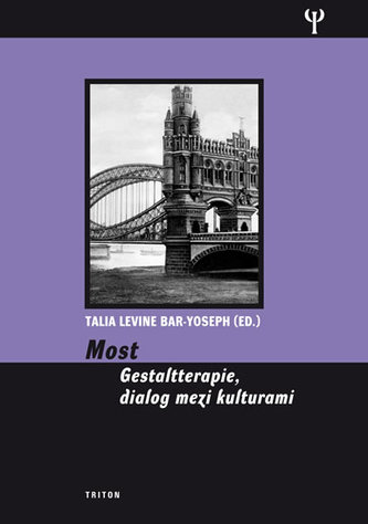 Most - Gestaltterapie, dialog mezi kulturami