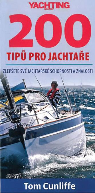 200 tipů pro jachtaře - Zlepšete své jachtařské schopnosti a znalosti