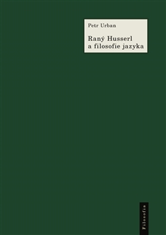 Raný Husserl a filosofie jazyka