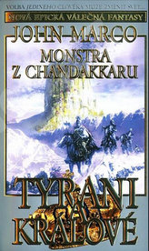 Tyrani a králové 2 - Monstra z Chandakaru