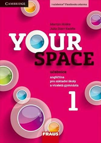 Your Space 1 pro ZŠ a víceletá gymnázia - Učebnice
