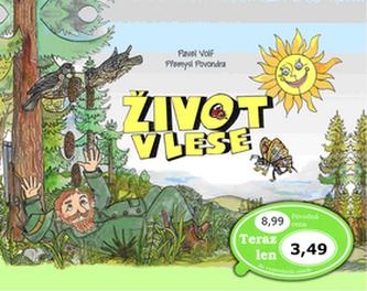 Život v lese - Pavel Volf