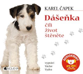 Dášeňka čili život štěněte - CD (Vypráví Václav Vydra)