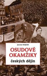 Osudové okamžiky českých dějin
