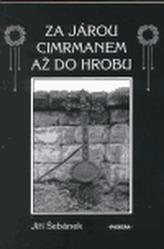 Za Járou Cimrmanem až do hrobu