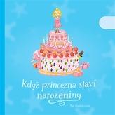 Když princezna slaví narozeniny