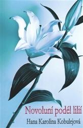 Novoluní podél lilií