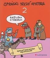 Opráski sčeskí historje 2 - rukovjeť českí historje pro inteleguáni
