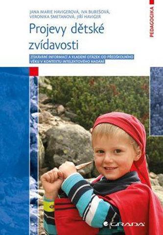 Projevy dětské zvídavosti - Získávání informací a kladení otázek od předškolního věku v kontextu intelektového nadání