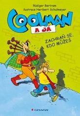 Coolman a já - Zachraň se, kdo můžeš