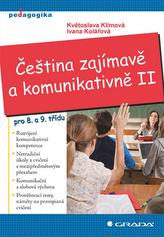 Čeština zajímavě a komunikativně II pro 8. a 9. třídu