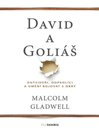David a Goliáš - Malcolm Gladwell