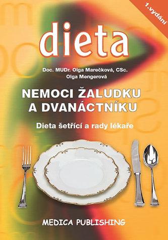 Nemoci žaludku a dvanáctníku - Dieta šetřící a rady lékaře - Olga Marečková