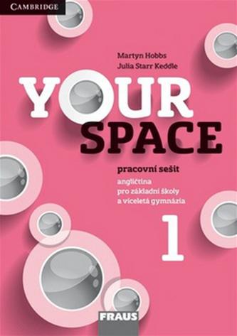 Your Space 1 pro ZŠ a VG - Pracovní sešit