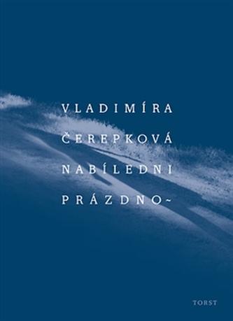 Nabíledni prázdno - Vladimíra Čerepková