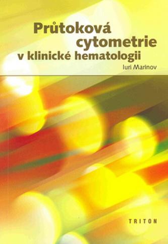 Průtoková cytometrie v klinické hematologii