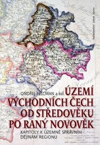 Území východních Čech od středověku po ranný novověk