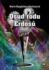 Osud rodu Erdošů