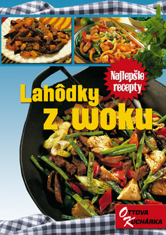 Lahôdky z woku SKOttovo nakladatelstvo, s.r.o.Brožovaná bez přebalu lesklá978-80-7360-463-9