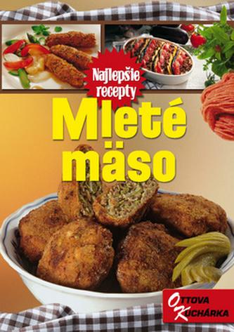 Mleté mäso SK                     OTTOVOOttovo nakladatelstvo, s.r.o.Brožovaná bez přebalu lesklá80-7360-586-4